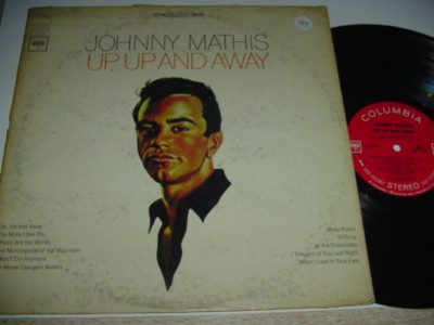 JOHNNY MATHIS - UP UP AND AWAY - COLUMBIA { 189