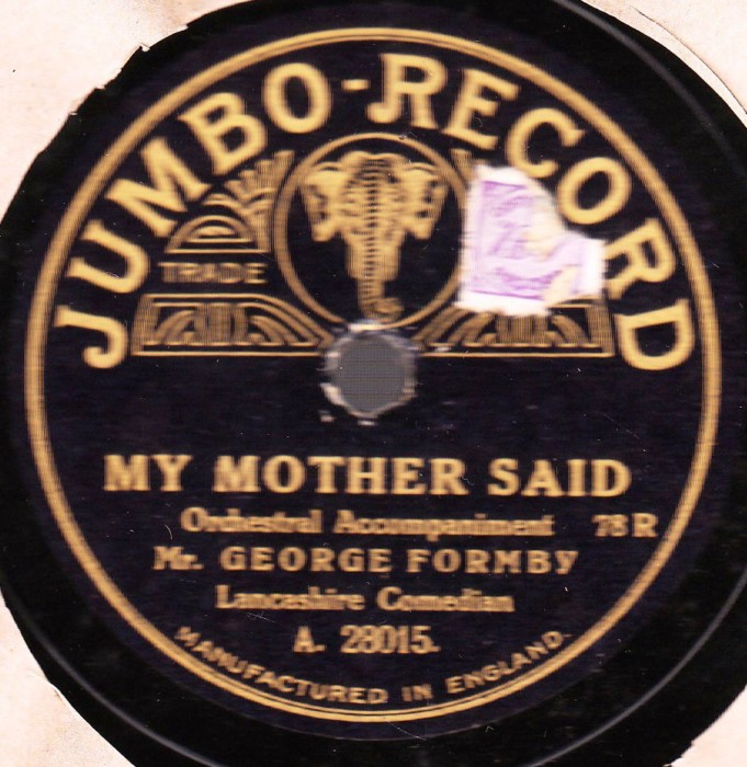 George Formby - My Mother Said - Jumbo A. 28015