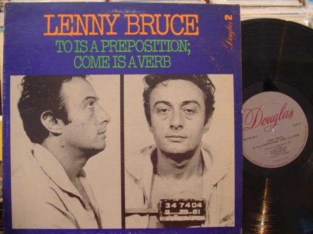 LENNY BRUCE - TO IS PREPOSITION - DOUGLAS { MV 114