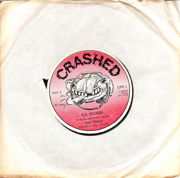 The Times - S.S. Rocker - Crashed Records 1978