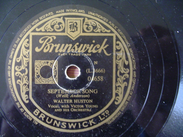 WALTER HUSTON - SEPTEMBER SONG - BRUNSWICK 04658