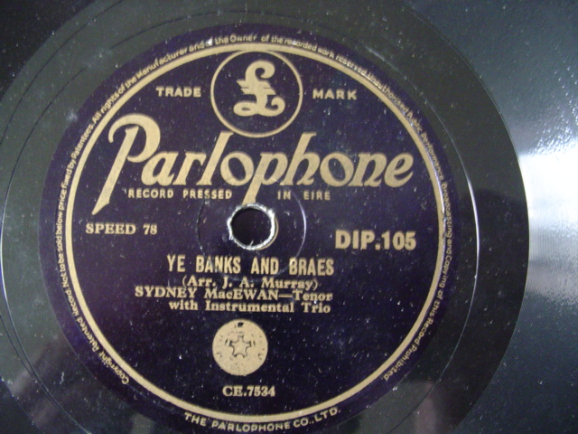 SYDNEY MacEWAN - ANNIE LAURIE - PARLOPHONE IRISH PRESS