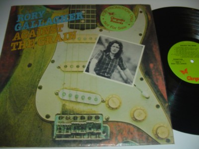 RORY GALLAGHER - AGAINST GRAIN - CHRYSALIS PROMO { AF 516