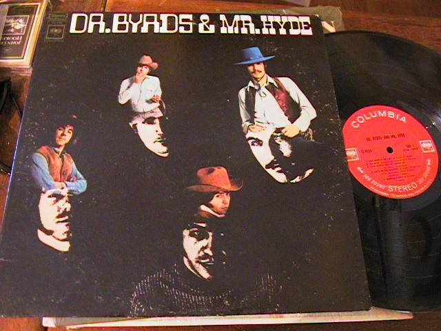 THE BYRDS - DR BYRDS & MR HYDE - COLUMBIA { AF 205