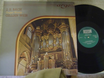 BACH ORGAN WORKS - GILLIAN WEIR - ARGO