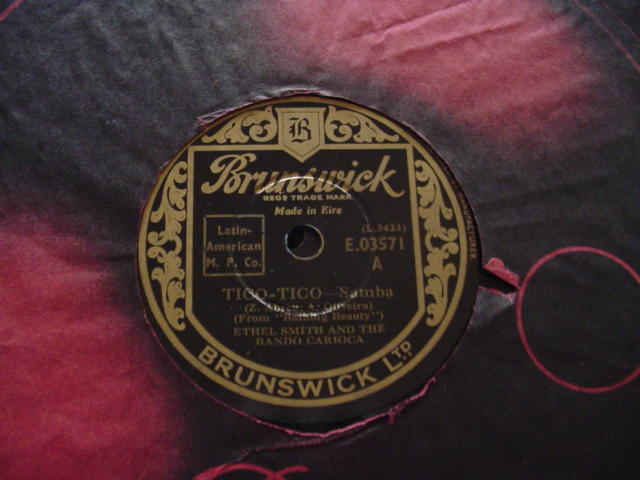 ETHEL SMITH - TICO TICO - BRUNSWICK IRISH PRESS 78