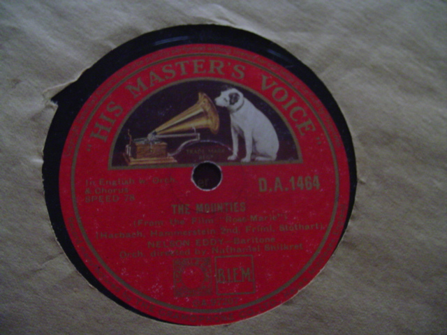 NELSON EDDY - THE MOUNTIES / ROSE MARIE - HMV