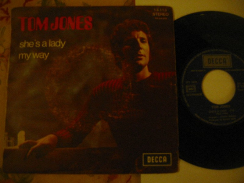 TOM JONES - SHES A LADY / MY WAY - DECCA FRANCE