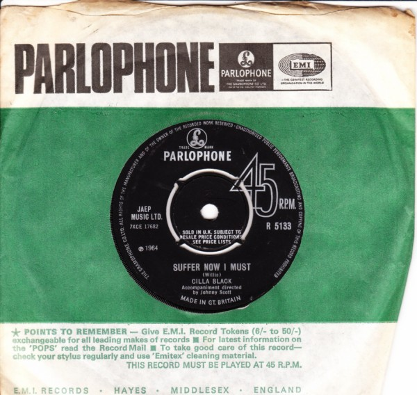 Cilla Black - Suffer now I must - Parlophone UK 4388