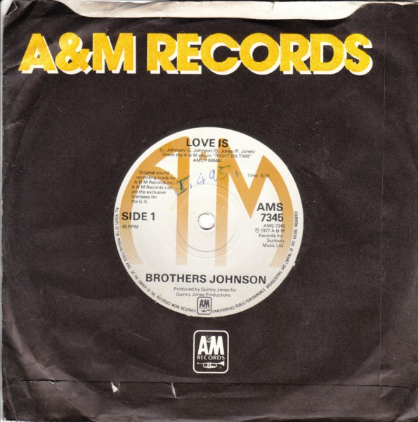 Brothers Johnson - Love is - A & M 4426