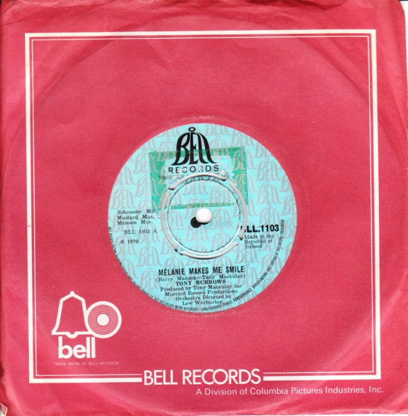 Tony Burrows - Melanie makes me smile - Bell Irish - 4445