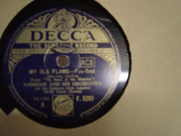 Ambrose & Orchestra - My old Flame - Decca F.5293 UK