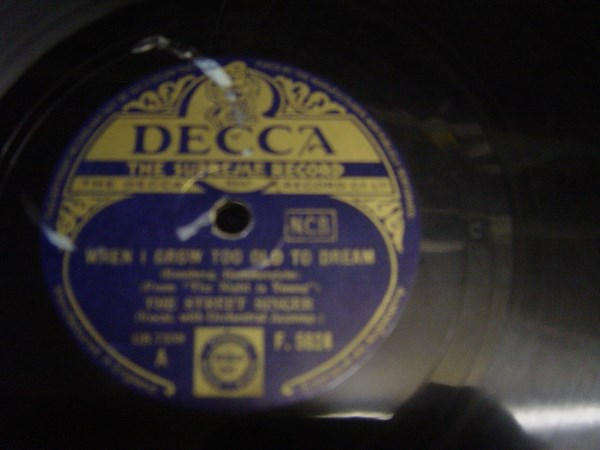 The Street Singer - When I grow too old to Dream - Decca F.5624