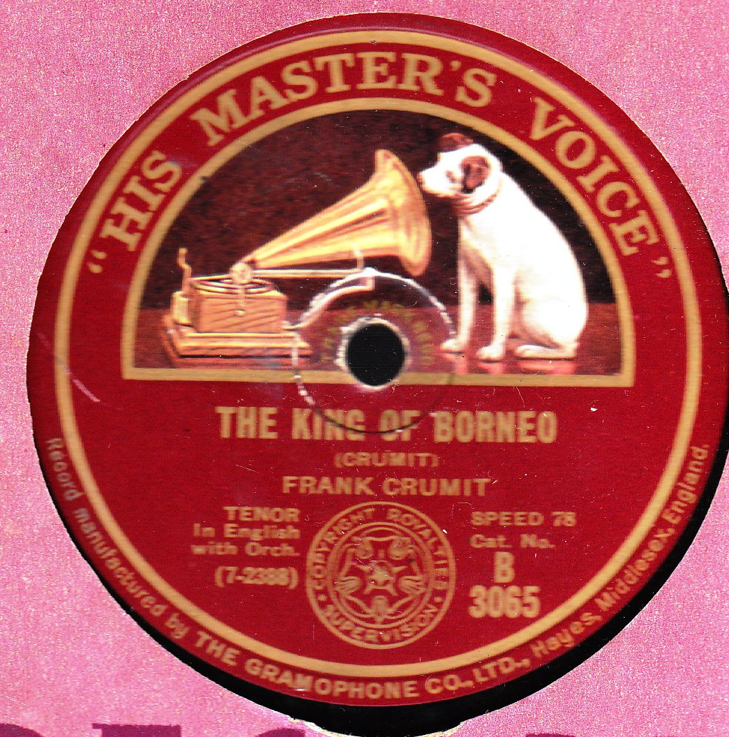 Frank Crumit - King of Borneo - HMV B.3065 UK