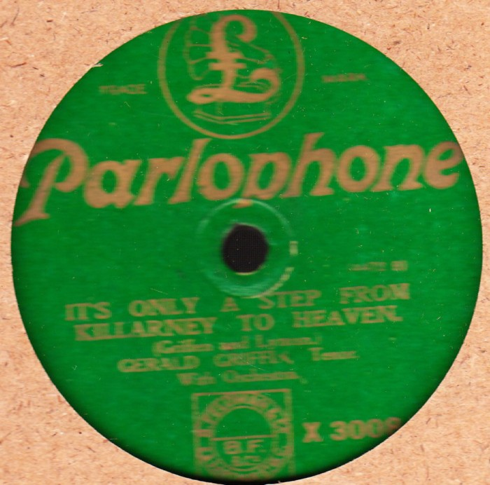 Gerald Griffin - Ireland is Ireland to me - Parlophone X. 3008