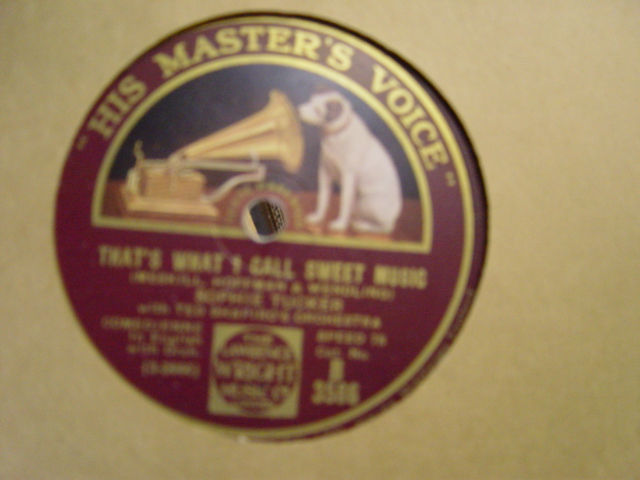 Sophie Tucker - Thats what I call sweet Music - HMV B.3586