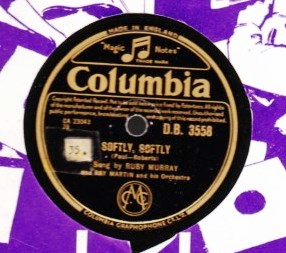 Ruby Murray - Softly Softly - Columbia D.B. 3558