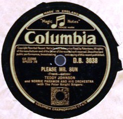 Teddy Johnson - Please Mr. Sun - Columbia D.B. 3038