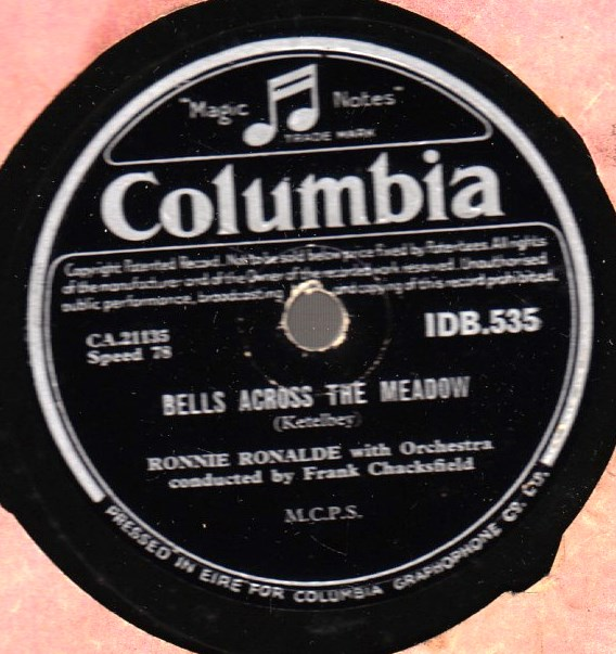 Ronnie Ronalde - Bells across Meadow - Columbia IDB 535 Irish