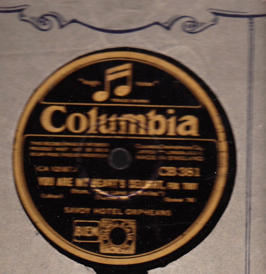 Savoy Hotel Orpheans - The Song of Songs - Columbia CB 381