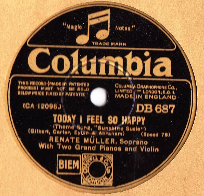 Renate Muller Soprano - Today I feel so happy - Columbia DB 687