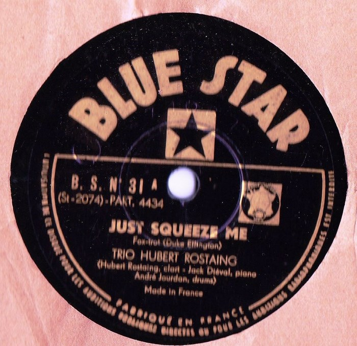 Hubert Rostaing Trio - Just Squeeze Me - Blue Star B.S.N.31