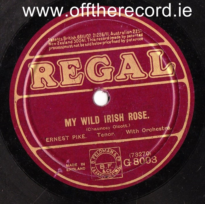 Ernest Pike - My wild Irish Rose - Regal G.8003