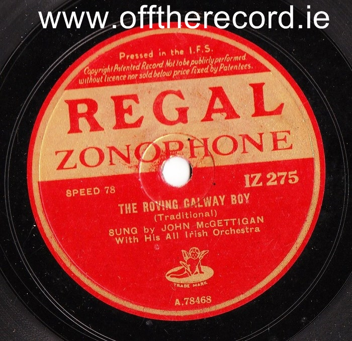 John McGettigan - The Roving Galway Boy - Regal IZ 275