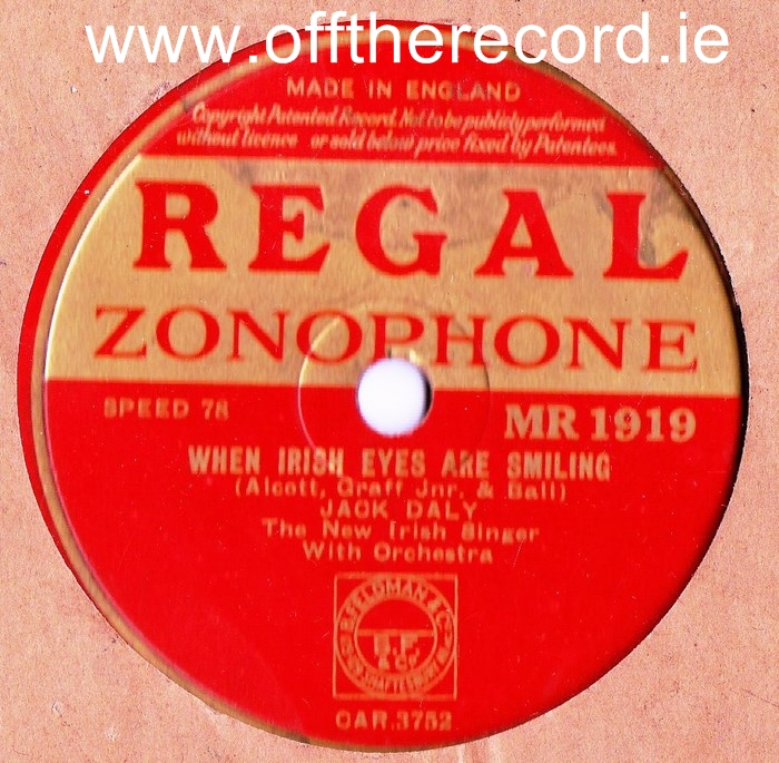 Jack Daly - When Irish Eyes are smiling - Regal MR 1919