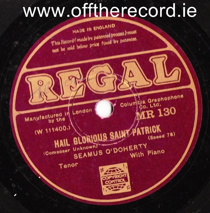 Seamus O'Doherty - Hail Glorious St. Patrick - Regal MR.130