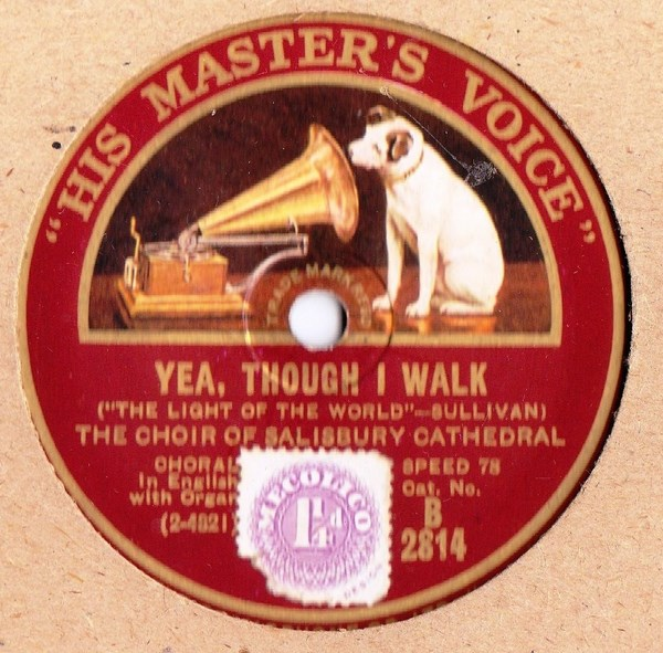 Choir of Salisbury Cathedral - Yea though I walk - HMV B.2814