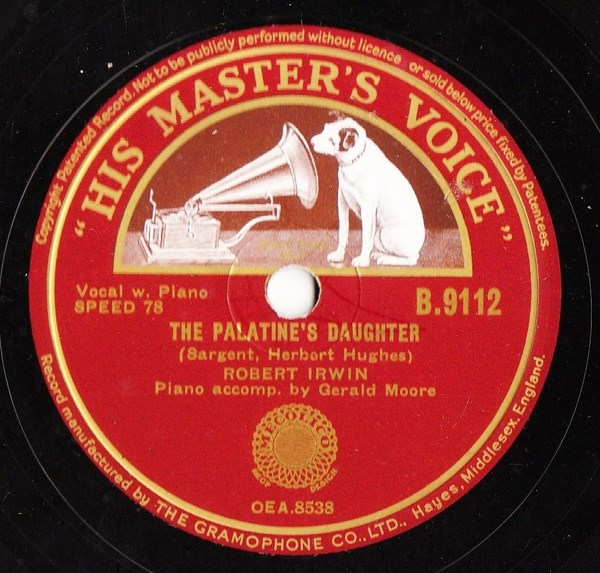 Robert Irwin - The Palatine's Daughter - HMV B.9112
