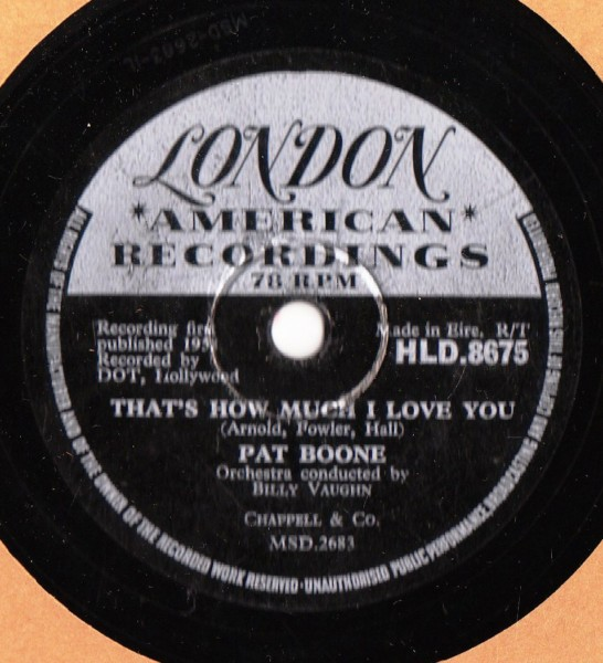Pat Boone - Thats how much I love you - London HLD.8675 Irish