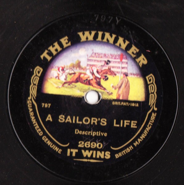 A Calvary Charge / A Sailors Life - Winner Label 2690