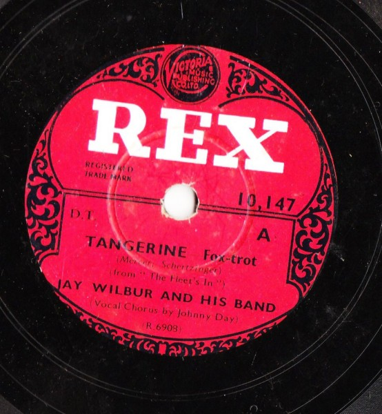 Jay Wilbue - Tangerine / One more Kiss - Rex 10147