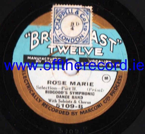 Bidgood Symphonic Orchestra - Rose Marie - Broadcast Twelve 5109