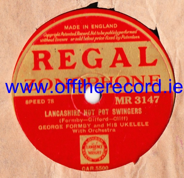 George Formby - Lanashire Hot Pot Swingers - Regal MR 3147