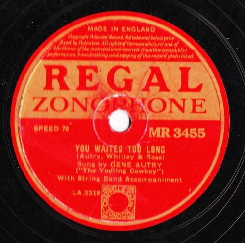 Gene Autry - You waited too long - Regal MR 3455