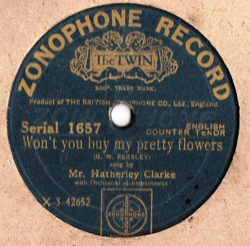 Hatherly Clarke - Wont you buy pretty Folwers - Zonophone 1657