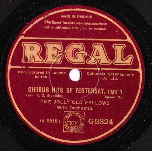 The Jolly Old Fellows - Chorus Hits of Yesterday - Regal G 9324