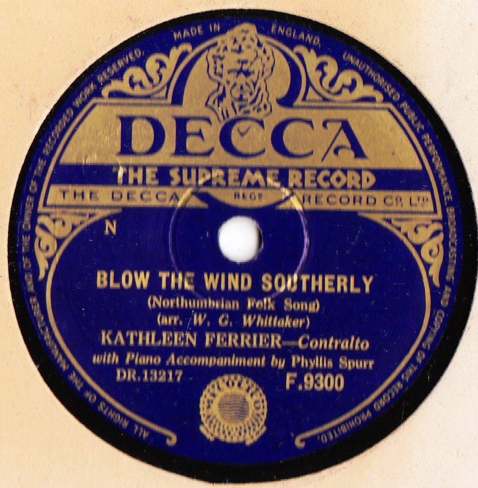 Kathleen Ferrier - Blow the Wind southerly - Decca F.9300