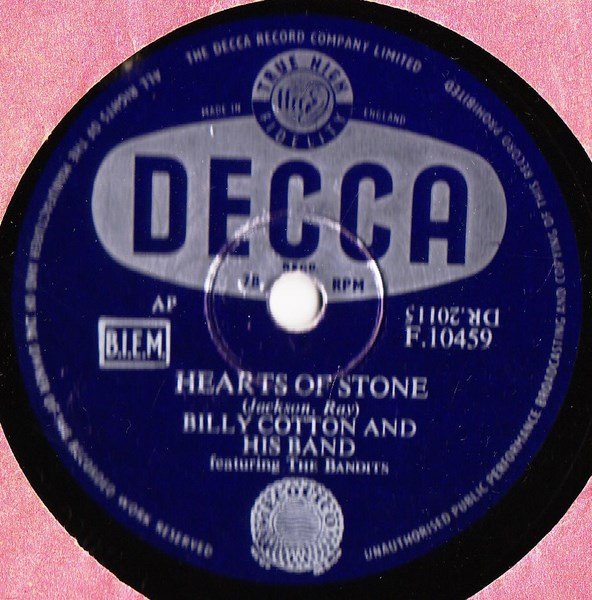 Billy Cotton - Hearts of stone - Decca F.10459