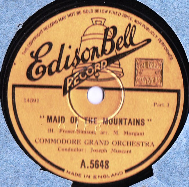 Commodore Grand Orchestra - Maid Mountains - Edison Bell 5648