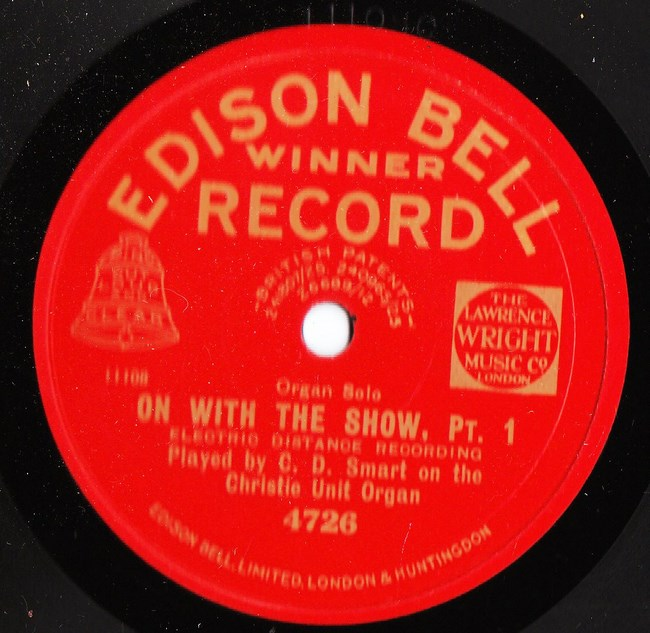 C.D. Smart Organ - On with the Show - Edison Bell 4726