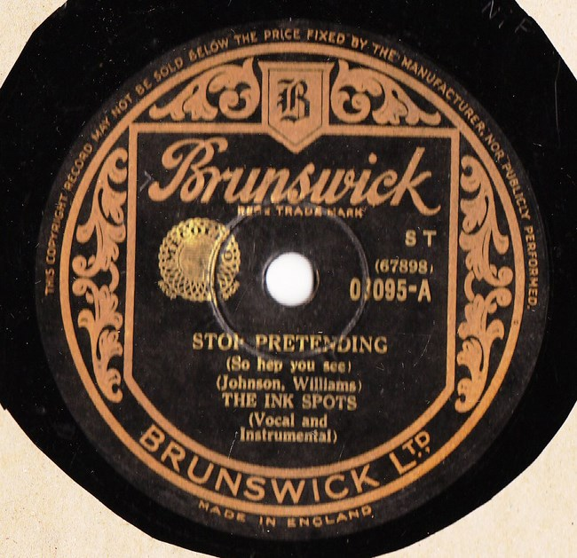 Ink Spots - Stop Pretending - Brunswick UK