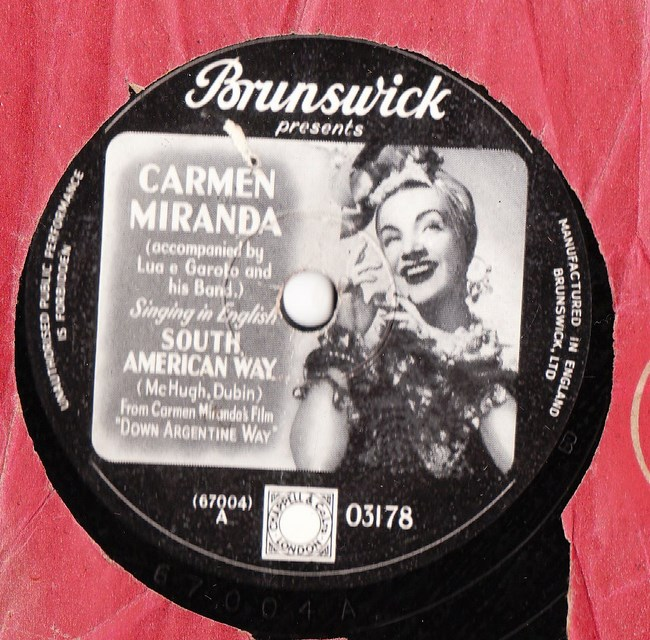 Carmen Miranda - South America Way - Brunswick 03178