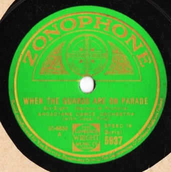 Arcadians Dance Orchestra - Guards on Parade - Zonophone 5937