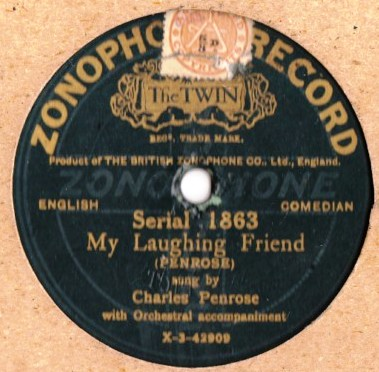 Charles Penrose - My Laughing Friend - Zonophone 1863
