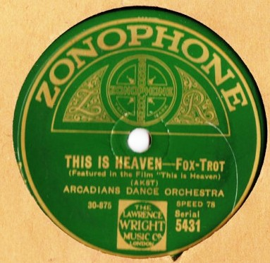 Arcadians Dance Orchestra - This is Heaven - Zonophone 5431