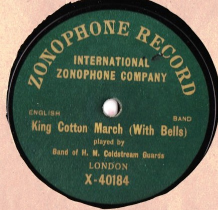 Band of H.M. Coldstream Guards -King Cotton - Zonophone X -40184